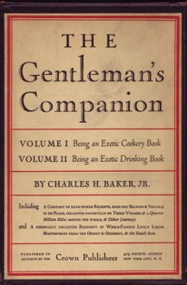 The Gentleman's Companion: Being an Exotic Cookery and Drinking Book