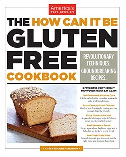 The How Can It Be Gluten-Free Cookbook