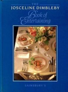 The Josceline Dimbleby Book of Entertaining