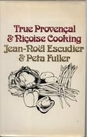 True Provencal & Nicoise Cooking
