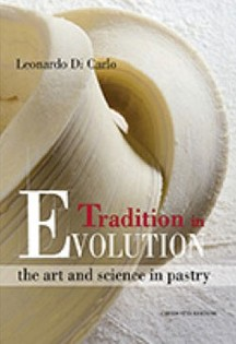 Tradition in Evolution: The Art and Science in Pastry Making