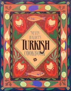 Nevin Halici's Turkish Cookbook