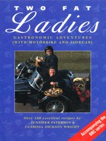 Two Fat Ladies: Gastronomic Adventures (with Motorbike and Sidecar)