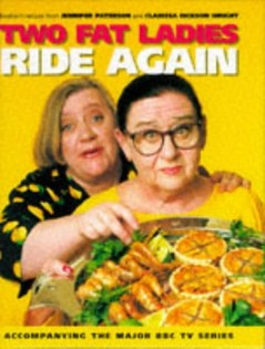 The Two Fat Ladies Ride Again