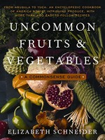 Uncommon Fruits & Vegetables