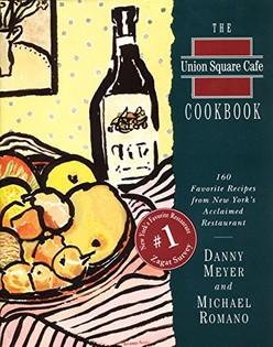The Union Square Café Cookbook